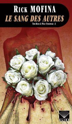 Sang des autres (Le): Reed & Sydowski -3