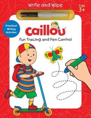 Caillou, Fun Tracing and Pen Control: Preschool Writing Activities