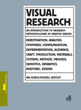 Visual Research: An Introduction to Research Methodologies