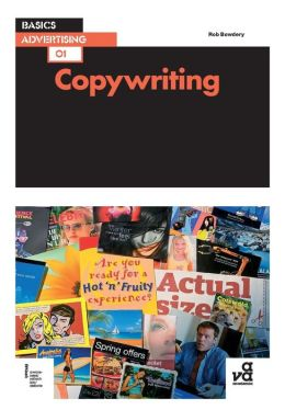 Copywriting: The Creative Process of Writing Text for Advertisements or Publicity Material