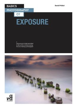 Basics Photography: Exposure