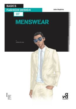Basics Fashion Design: Menswear