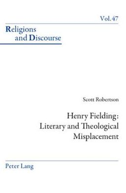 Henry Fielding: Literary and Theological Misplacement