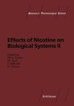 Effects of Nicotine on Biological Systems II