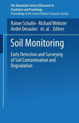 Soil Monitoring: Early Detection and Surveying of Soil Contamination and Degradation