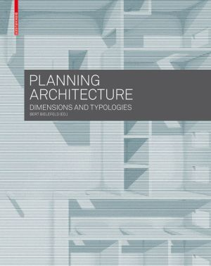 Planning Architecture: Dimensions and Typologies