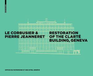 Le Corbusier Restoration of the Immeuble Clarte
