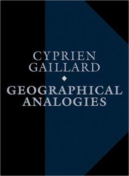 Cyprien Gaillard: Geographical Analogies