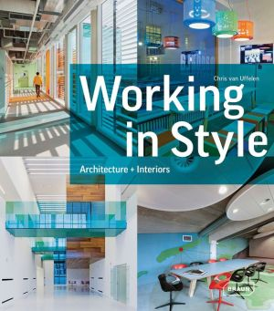 Working in Style: Architecture, Interior, Design