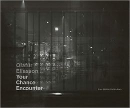 Olafur Eliasson - Your Chance Encounter