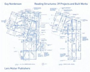 Reading Structures: Projects and Built Works, 1983 ? 2011