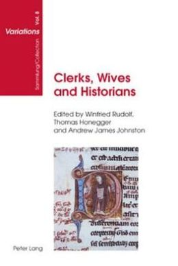 Clerks, Wives and Historians: Essays on Medieval English Language and Literature
