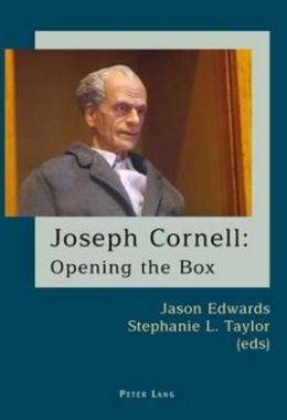 Joseph Cornell: Opening the Box
