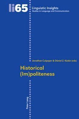 Historical (Im)politeness