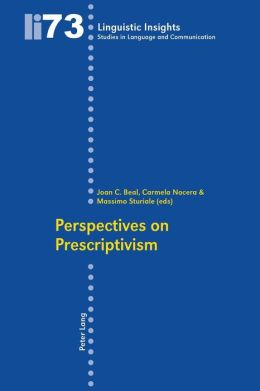 Perspectives on Prescriptivism