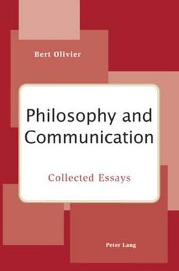 Philosophy and Communication: Collected Essays