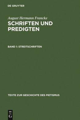 Schriften Und Predigten,BD 1,Streitschriften