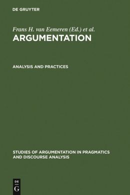 Argumentation,Proceedings of the First International Conference on Argumentation,Analysis and Practices