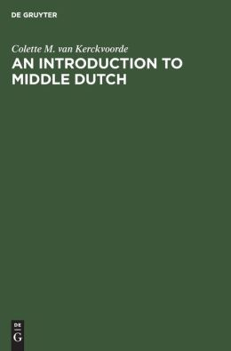 An Introduction to Middle Dutch