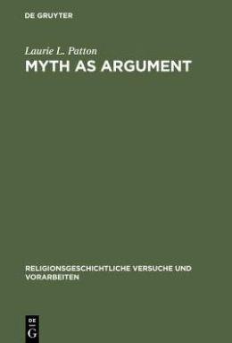 Myth as Argument: The Brhaddevata as Canonical Commentary