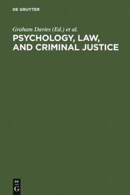 Psychology, Law and Criminal Justice: International Developments in Research and Practice