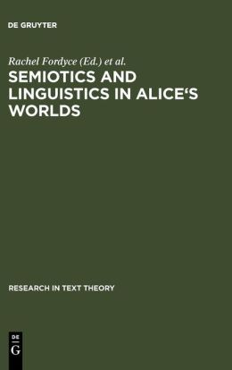 Semiotics and Linguistics in Alice's World