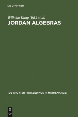 Jordan Algebras: Proceedings of the Conference Held in Oberwolfach, Germany, August 9-15, 1992
