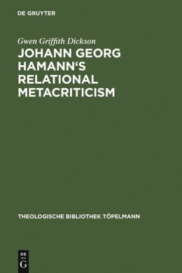 Johann Georg Hamann's Relational Metacriticism