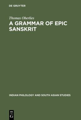 A Grammar of Epic Sanskrit