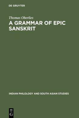 A Grammar of Epic Sanskrit