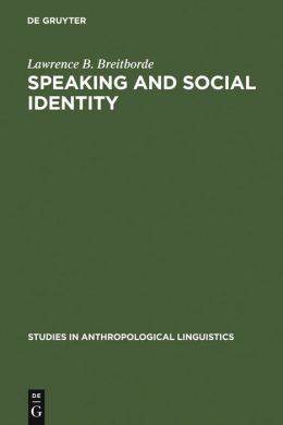 Speaking and Social Identity: English in the Lives of Urban Africans