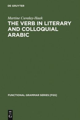 Verb in Literary and Colloquial Arabic