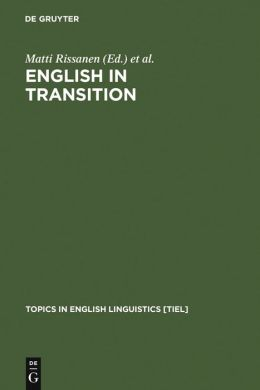 English in Transition: Corpus-Based Studies in Linguistic Variation and Genre Styles