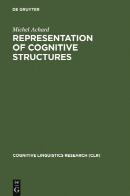 Representation of Cognitive Structures: Syntax and Semantics of French Sentential Complements
