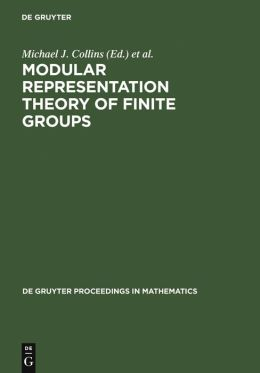 Modular Representation Theory of Finite Groups: Proceedings of a Symposium Held at the University of Virginia, Charlottesville, May 8-15, 1998