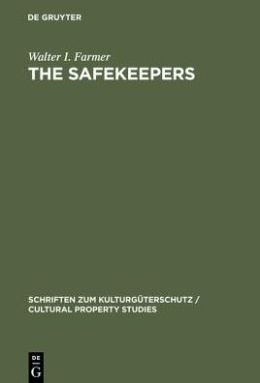 The Safekeepers: A Memoir of the Arts at the End of World War II