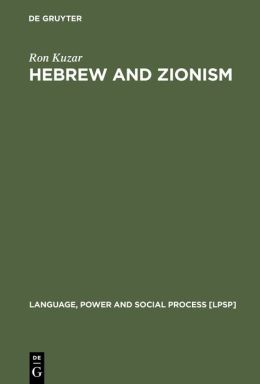 Hebrew and Zionism, a Discourse Analytic Cultural Study