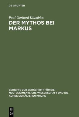 Der Mythos bei Markus