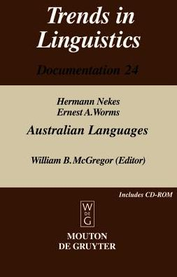 Australian Languages Herman Nekes and Ernest Worms