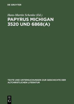 Ecclesiastes, Erster Johannesbrief und Zweiter Petrusbrief im Fayumischen Dialekt: Papyrus Michigan 3520 und 6868(a)