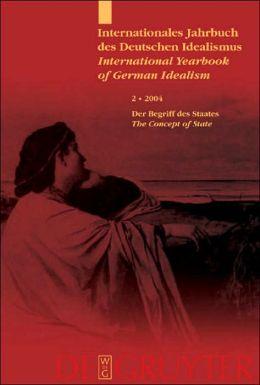Internationales Jahrbuch des Deutschen Idealismus: Der Begriff des Staates / the Concept of State