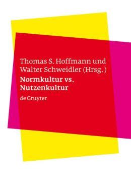 Normkultur vs. Nutzenkultur: Über kulturelle Kontexte von Bioethik und Biorecht