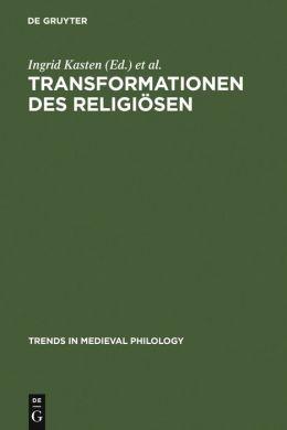 Transformationen des Religiösen: Performativität und Textualität im geistlichen Spiel