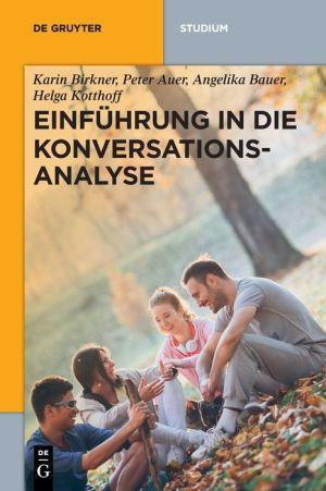 Einfhrung in Die Konversationsanalyse