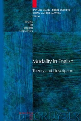 Modality in English : Theory and Description