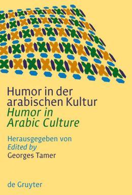 Humor In Der Arabischen Kultur / Humor in Arabic Culture