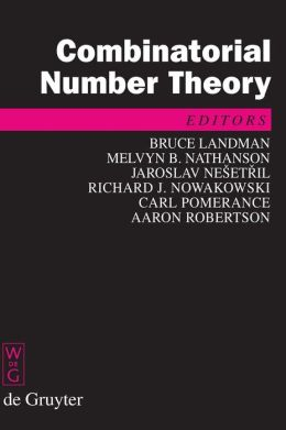 Combinatorial Number Theory : Proceedings of the Integers Conference 2007, Carrollton, Georgia, USA, October 24-27, 2007