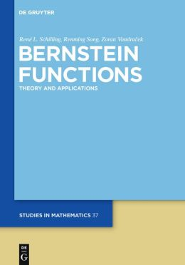 Bernstein Functions: Theory and Applications