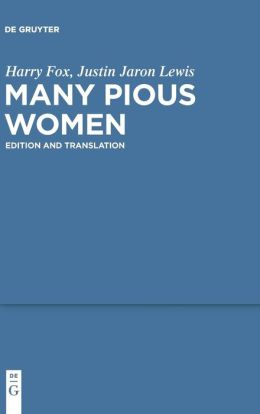 Many Pious Women: Edition and Translation