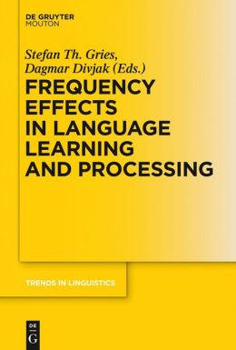 Frequency Effects in Language Learning and Processing